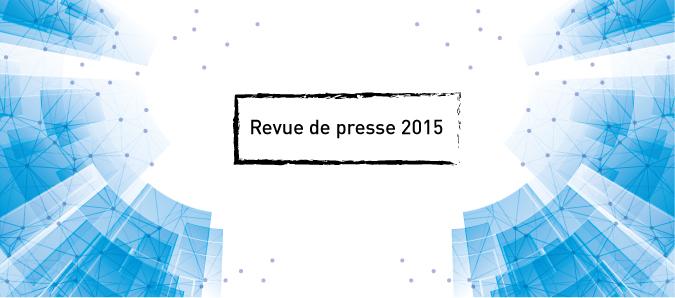 Revue de presse 2015
