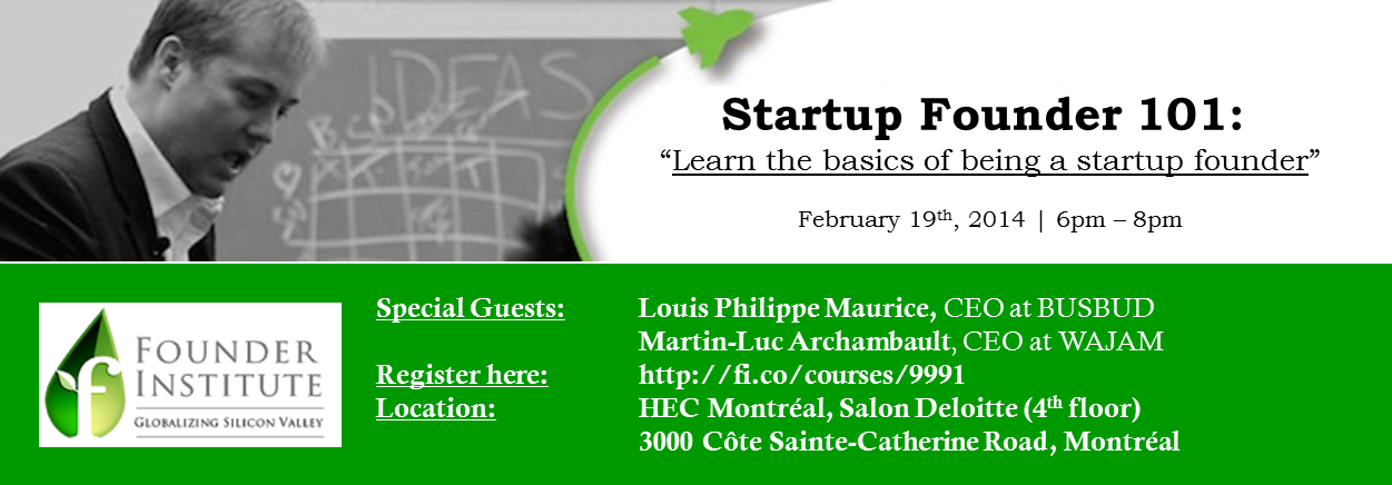 """Startup Founder 101 "" avec Louis Philippe Maurice & Martin-Luc Archambault"