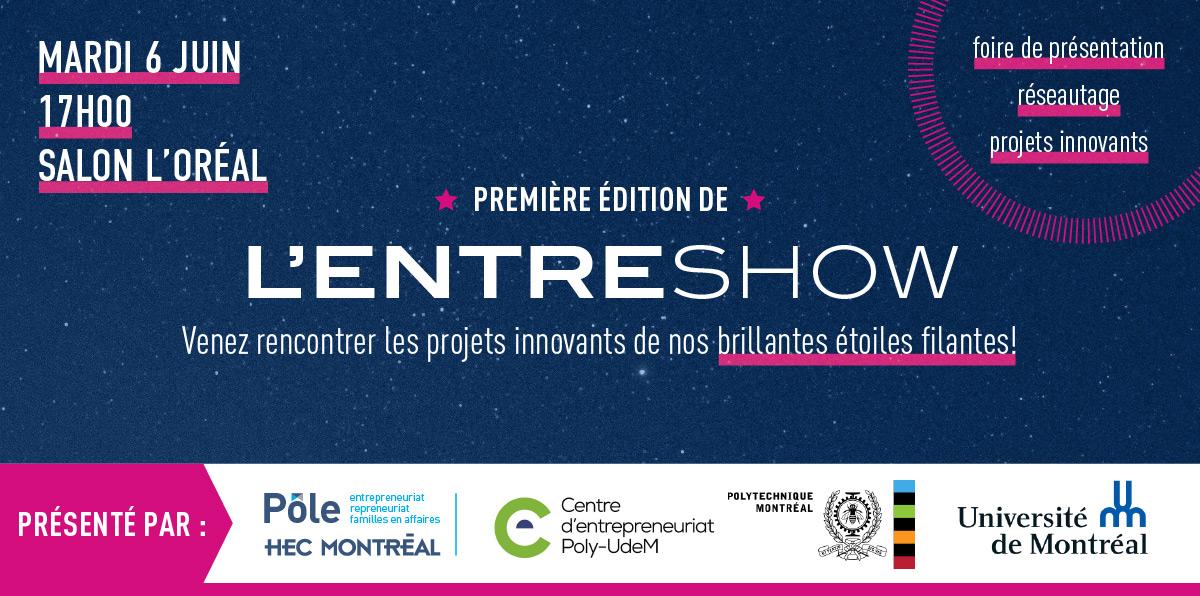 EntreShow le 6 juin : venez rencontrer les entrepreneurs du campus Montréal !