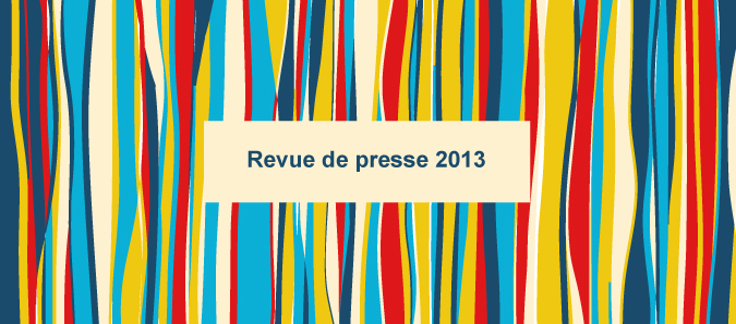 Revue de presse 2013