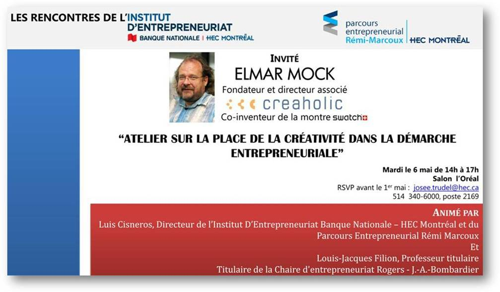 Atelier sur la place de la créativité dans la démarche entrepreneuriale avec Elmar Mock